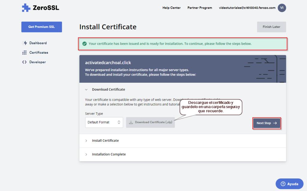 12. Es hora de descargar el certificado e instalarlo en tu servicio de web hosting